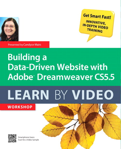 Building a Data-Driven Website with Adobe Dreamweaver CS5.5: Learn By Video