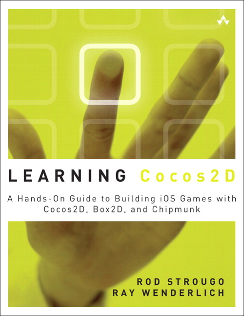 Learning Cocos2D: A Hands-On Guide to Building iOS Games with Cocos2D, Box2D, and Chipmunk