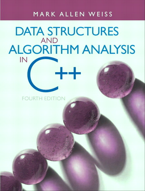 Data Structures and Algorithm Analysis in C++, 4th Edition