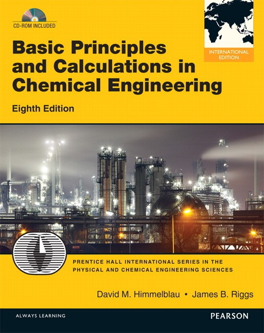 Basic Principles and Calculations in Chemical Engineering, 8th Edition