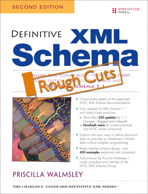 Definitive XML Schema, Rough Cuts, 2nd Edition