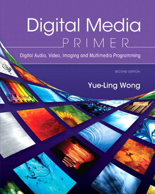 Digital Media Primer, 2nd Edition