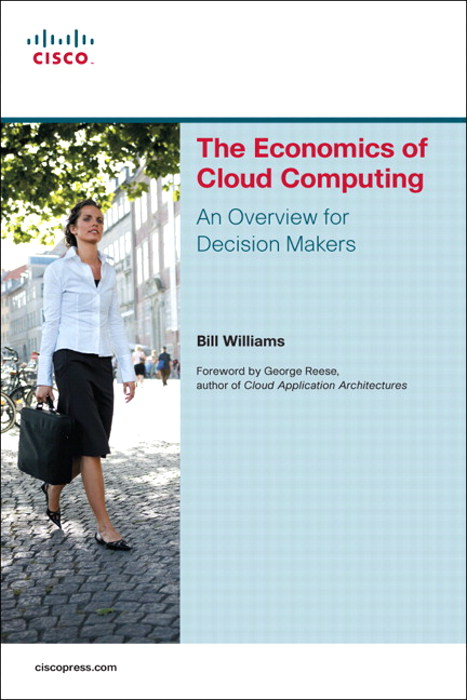 The Economics of Cloud Computing: An Overview For Decision Makers