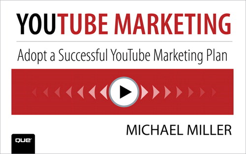 Incorporating YouTube into Your Marketing Mix, Downloadable Version