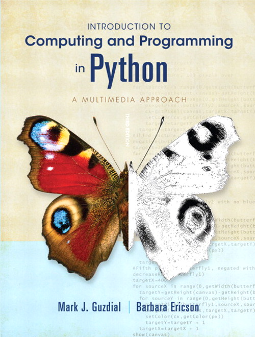Introduction to Computing and Programming in Python, 3rd Edition