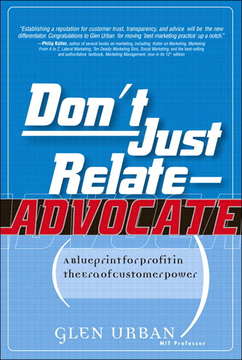 Don't Just Relate - Adovocate!: A Blueprint for Profit in the Era of Customer Power (paperback)