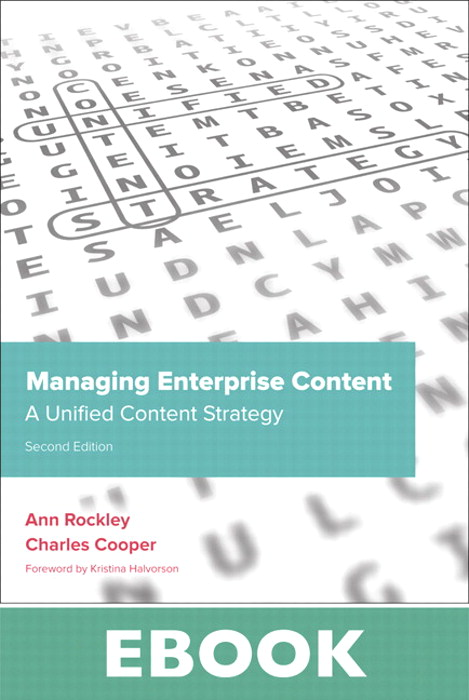 Managing Enterprise Content: A Unified Content Strategy, 2nd Edition