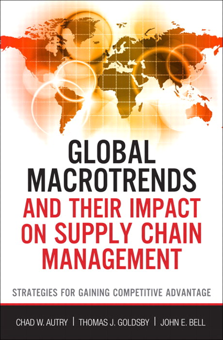 Global Macrotrends and Their Impact on Supply Chain Management: Strategies for Gaining Competitive Advantage