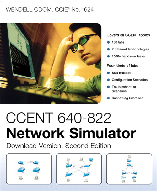 CCENT 640-822 Network Simulator, Download Version, 2nd Edition