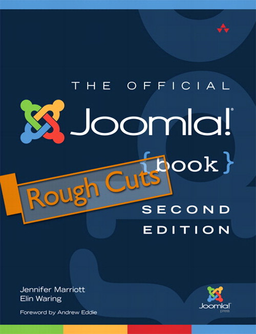 Official Joomla! Book, Rough Cuts, The, 2nd Edition
