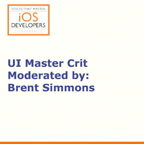 Voices That Matter: iOS Developers Conference Panel: UI Master Crit