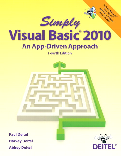 Simply Visual Basic 2010: An App-Driven Approach, 4th Edition