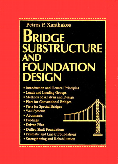 Bridge Substructure and Foundation Design