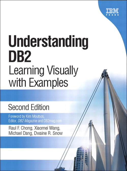 Understanding DB2 (paperback): Learning Visually with Examples, 2nd Edition