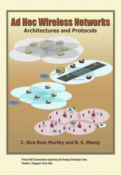 Ad Hoc Wireless Networks (paperback): Architectures and Protocols
