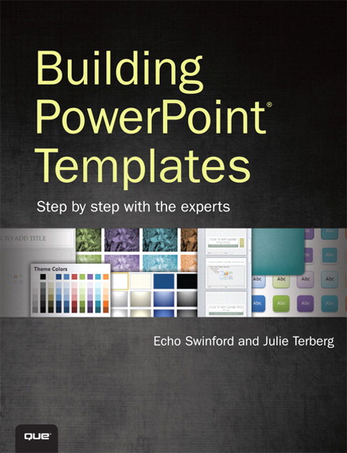Building PowerPoint Templates Step by Step with the Experts