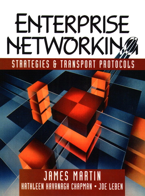 Enterprise Networking: Strategies and Transport Protocols