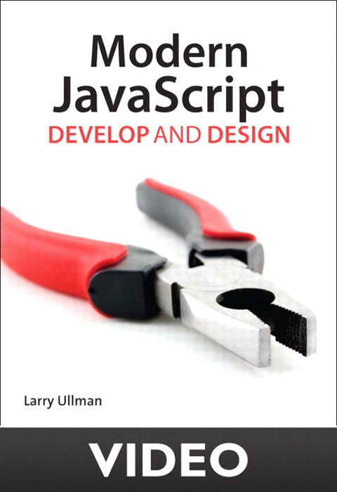 Three Approaches to JavaScript Development: Modern JavaScript: Develop and Design video