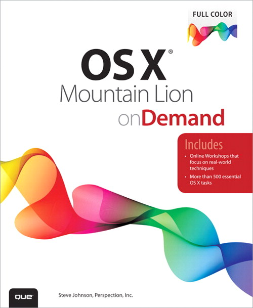 OS X Mountain Lion on Demand, 2nd Edition