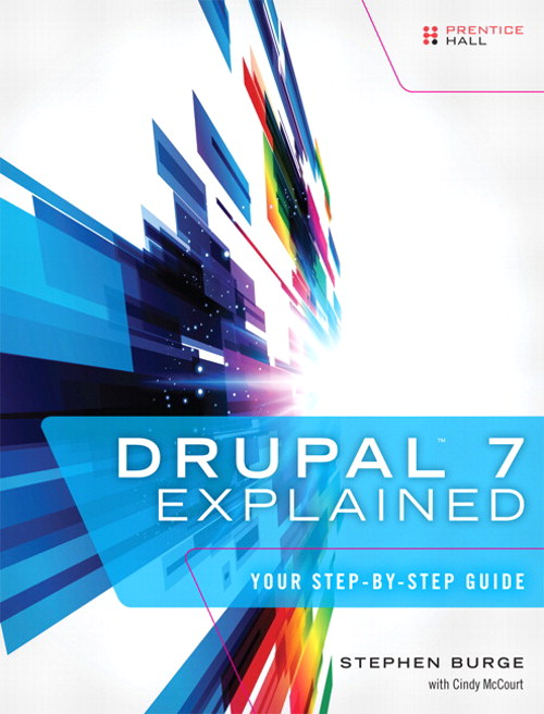 Drupal 7 Explained: Your Step-by-Step Guide