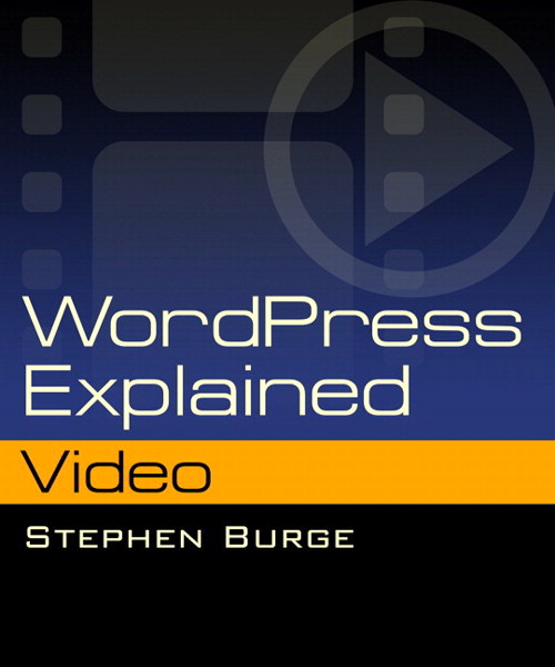 WordPress Explained Video (Video Training)