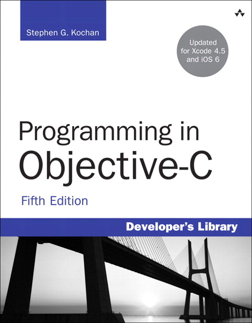 Programming in Objective-C, 5th Edition
