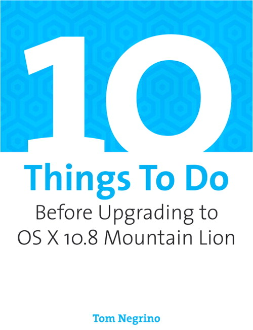 10 Things To Do Before Upgrading to OS X 10.8 Mountain Lion