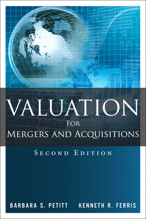 Valuation for Mergers and Acquisitions, 2nd Edition