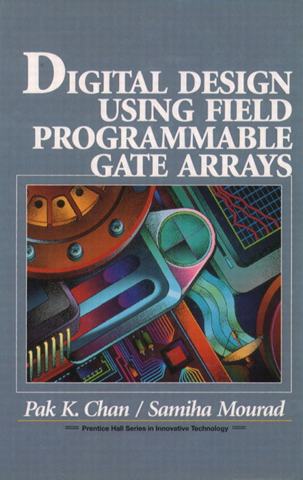 Digital System Design Using Field Programmable Gate Arrays