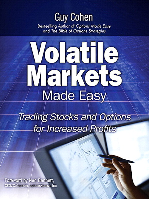 Volatile Markets Made Easy: Trading Stocks and Options for Increased Profits (paperback)
