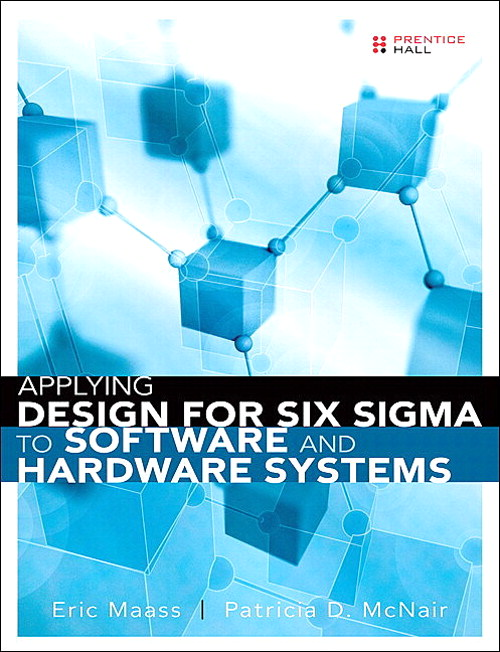 Applying Design for Six Sigma to Software and Hardware Systems (paperback)