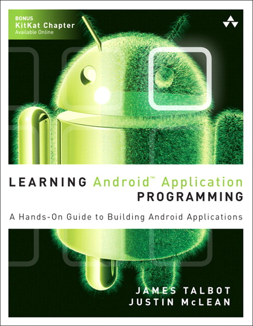 Learning Android Application Programming: A Hands-On Guide to Building Android Applications