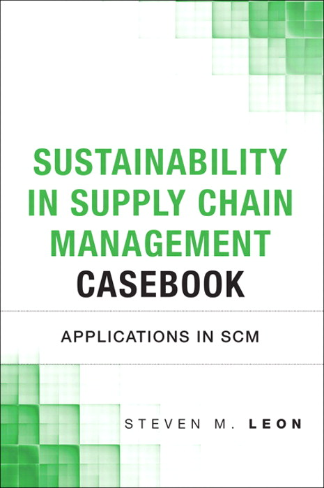 Sustainability in Supply Chain Management Casebook: Applications in SCM