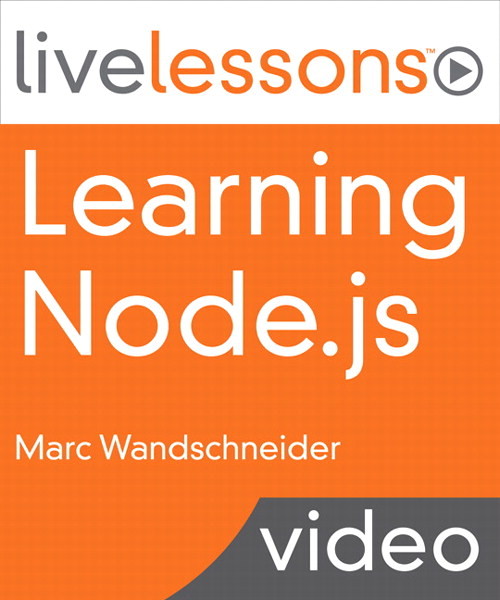 Learning Node.js LiveLessons (Video Training)