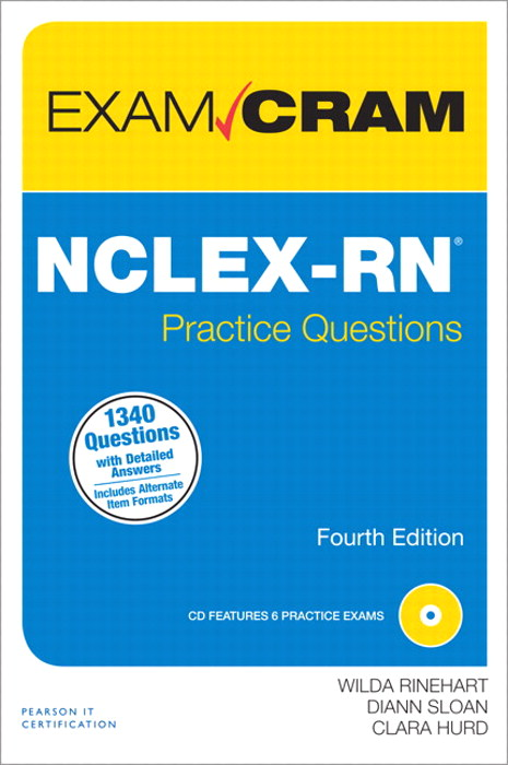 NCLEX-RN Practice Questions Exam Cram, 4th Edition