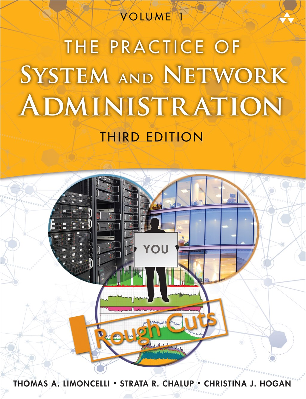 Practice of System and Network Administration, The : Volume 1, Rough Cuts, 3rd Edition
