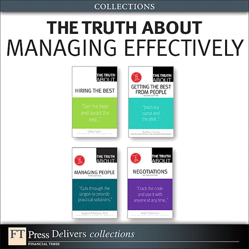 The Truth About Managing Effectively (Collection), 2nd Edition