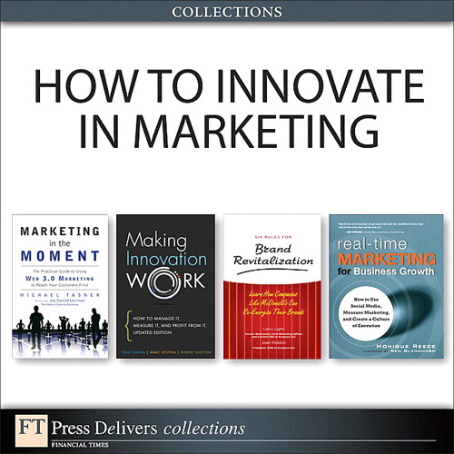 How to Innovate in Marketing (Collection), 2nd Edition