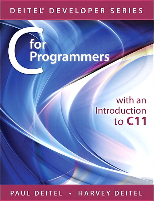 C for Programmers with an Introduction to C11