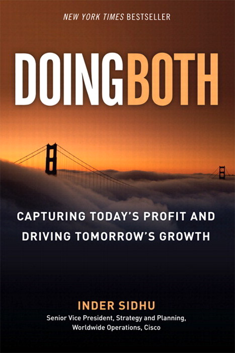 Doing Both: Capturing Today's Profit and Driving Tomorrow's Growth (paperback)
