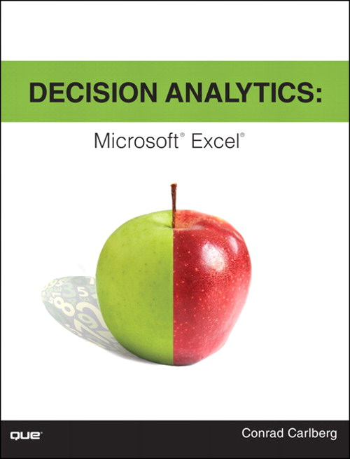Decision Analytics: Microsoft Excel