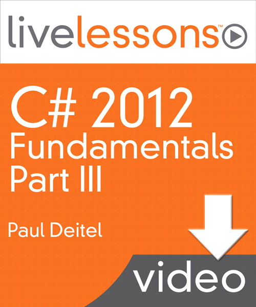 C# 2012 Fundamentals LiveLessons Parts I, II, III, and IV (Video Training): Part III, Lesson 16: Strings and Characters, Downloadable Version