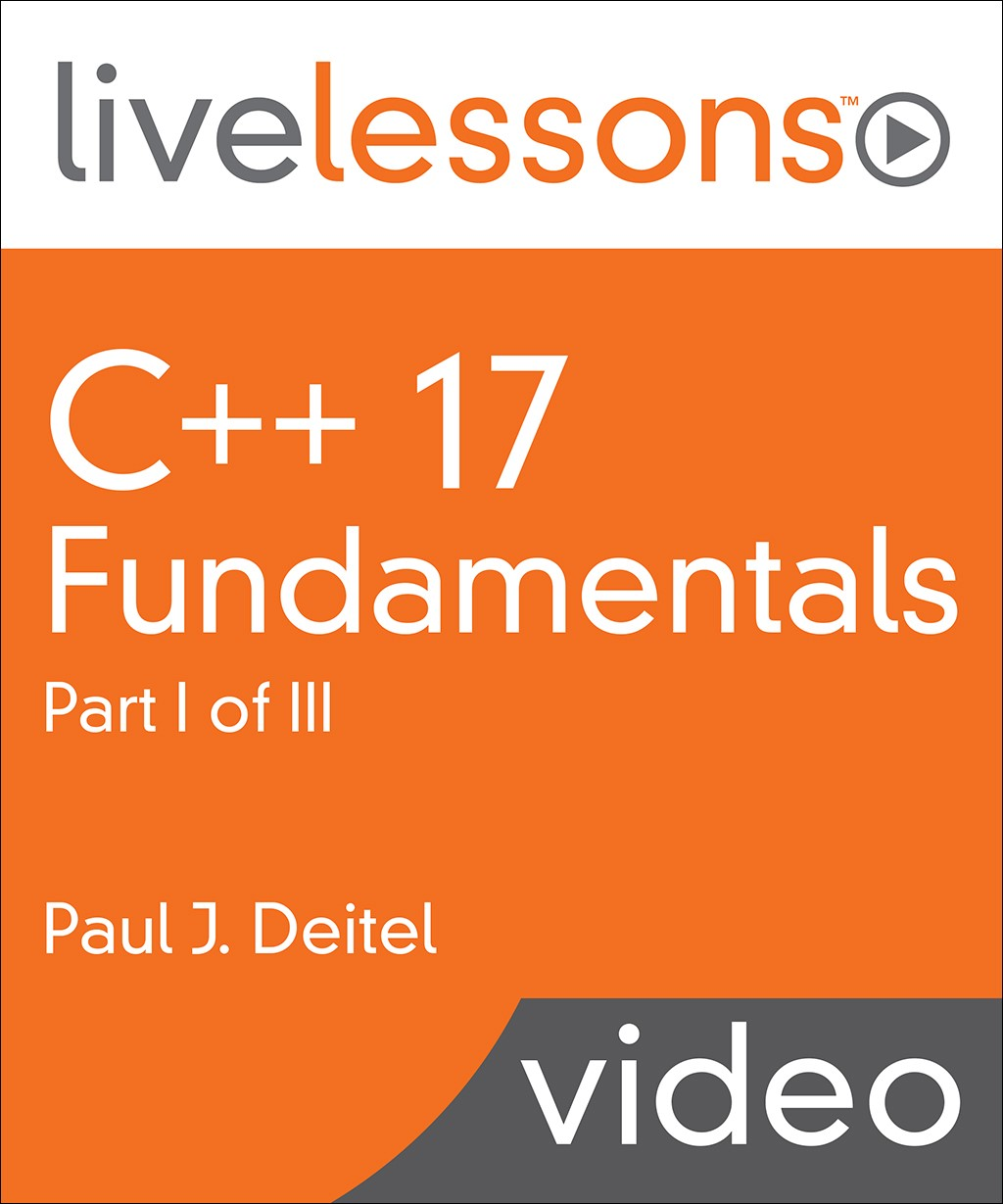C++17 Fundamentals LiveLessons Part I (Video Training)
