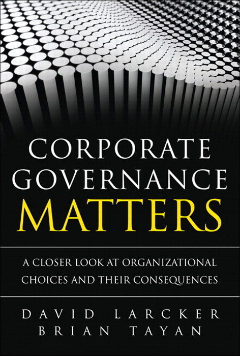 Corporate Governance Matters: A Closer Look at Organizational Choices and Their Consequences (paperback)