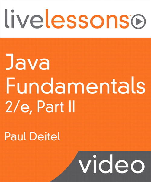 Java Fundamentals, 2/e pt 2 LiveLessons image