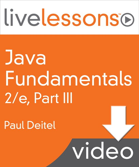Java Fundamentals LiveLessons Parts I, II, III, and IV (Video Training): Lesson 19: GUI Components, Part 2, Downloadable Version