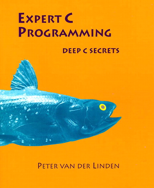 Expert C Programming: Deep Secrets