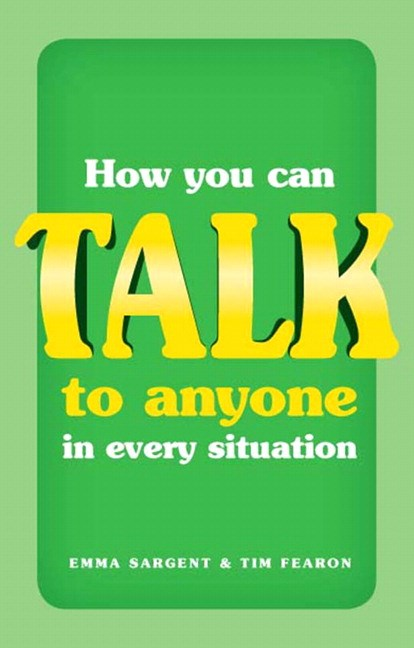 How You Can Talk to Anyone in Every Situation