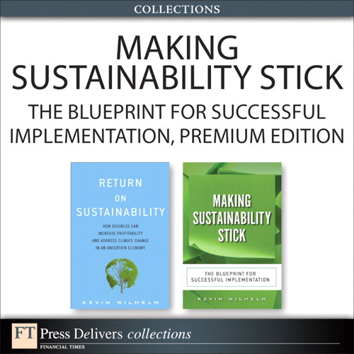 Making Sustainability Stick: The Blueprint for Successful Implementation, Premium Edition