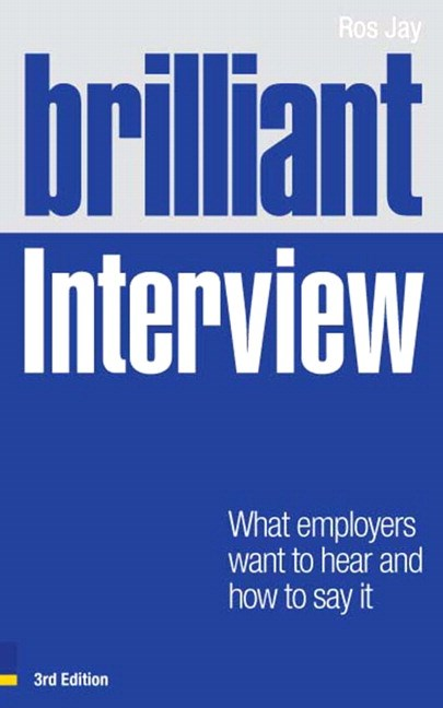 Brilliant Interview, 3rd Edition